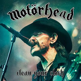 Motorhead: Clean Your Clock (2016).
