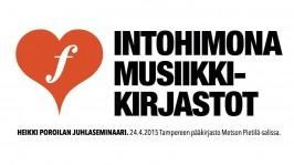 Intohimona musiikkikirjastot, Tampereen pääkirjasto Metso 24.4.2015. Design: Jarkko Rikkilä.
