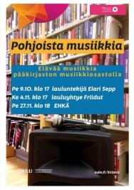 Pohjoista musiikkia Oulun musiikkikirjastossa. Konsertteja loka-marraskuussa 2015.