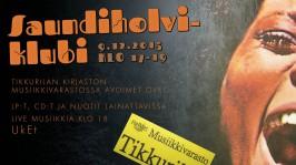 HelMet-musiikkivaraston Saundiholvi-klubi Vantaan Tikkurilan kirjastossa keskiviikkona 9. joulukuuta klo 17 alkaen.