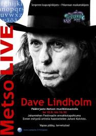 Dave Lindholm esiintyy Metson musiikkiosastolla 10.8.