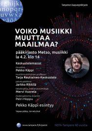 Voiko musiikki muuttaa maailmaa? Metson musiikkiosasto 4.2.2017.