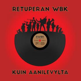 Heikki Poroila & HelMet Musiikki: Retuperän WBK!