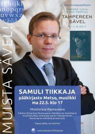 Muista Sävel! ja Metson musiikkiosasto 22. toukokuuta: Samuli Tiikkaja ja Einojuhani Rautavaara kuorosäveltäjänä.