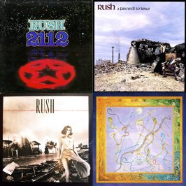Rush: 2112, A Farewell To Kings, Permanent Waves, Snakes & Arrows.