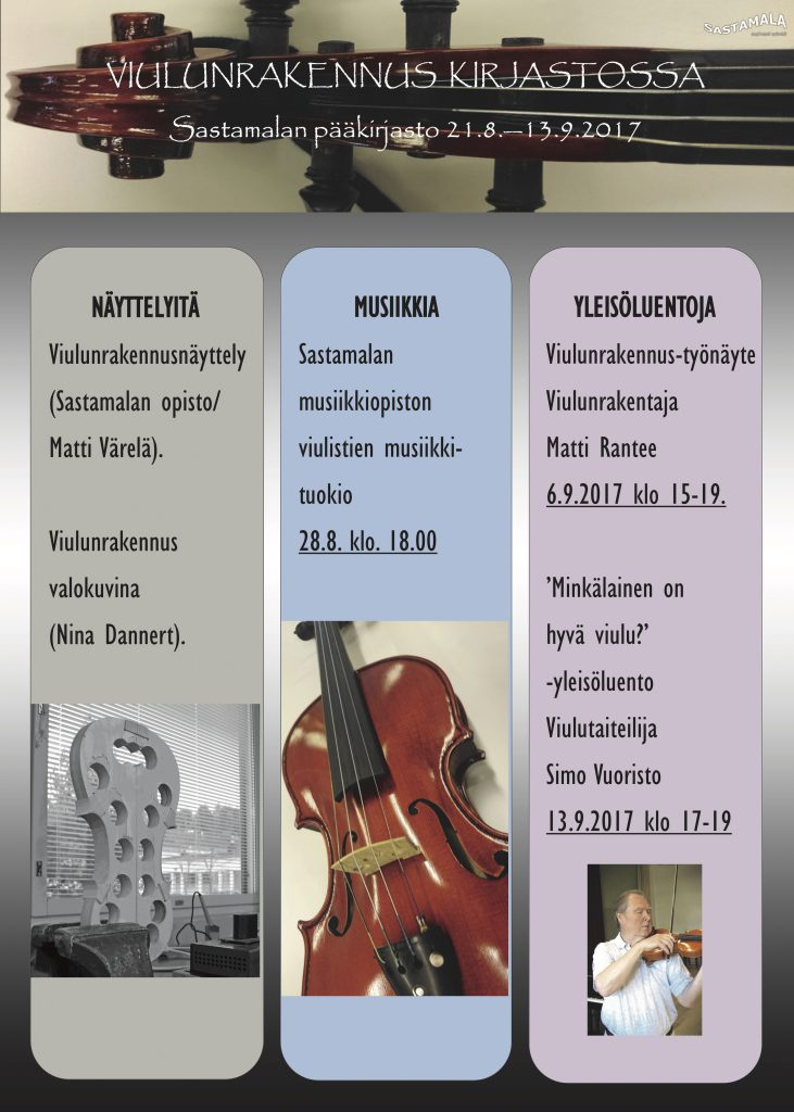 Viulunrakennus kirjastossa Sastamalan pääkirjastossa elo-syyskuussa 2017.