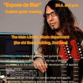 W.A.S.P. kitaristi Douglas Blairin Custom Guitar Meeting 24.4. Turun musiikkikirjastossa.