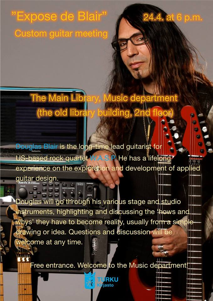 Douglas Blair's Custom Guirar Meeting 'Expose de Blair' will take place in Turku City Music Library on April 24.