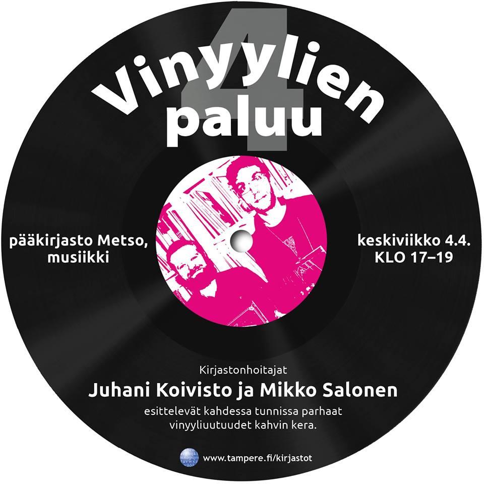 Tampereen pääkirjasto Metson saaga Vinyylien paluu jatkuu 4.4.2018. Keskiviikon alkuillasta vuorossa on osa 4.