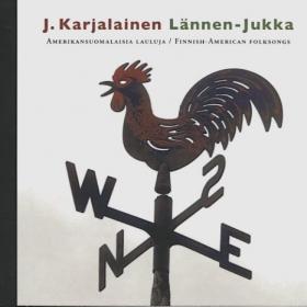 Levyhyllyt: J.Karjalainen ja Lännen-Jukka!