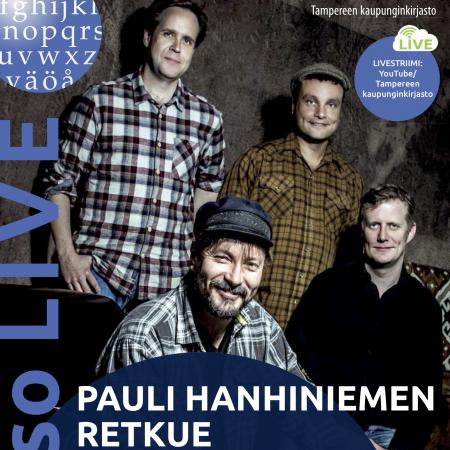 Pauli Hanhiniemen Retkue esiintyy Tampereen Metsossa ma 1.10. – katso livestriimi YouTubessa