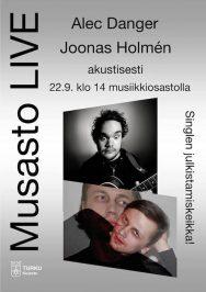 Alec Danger ja Joonas Holmén esiintyvät Turun musiikkikirjaston Stagella 22. syyskuuta 2018.