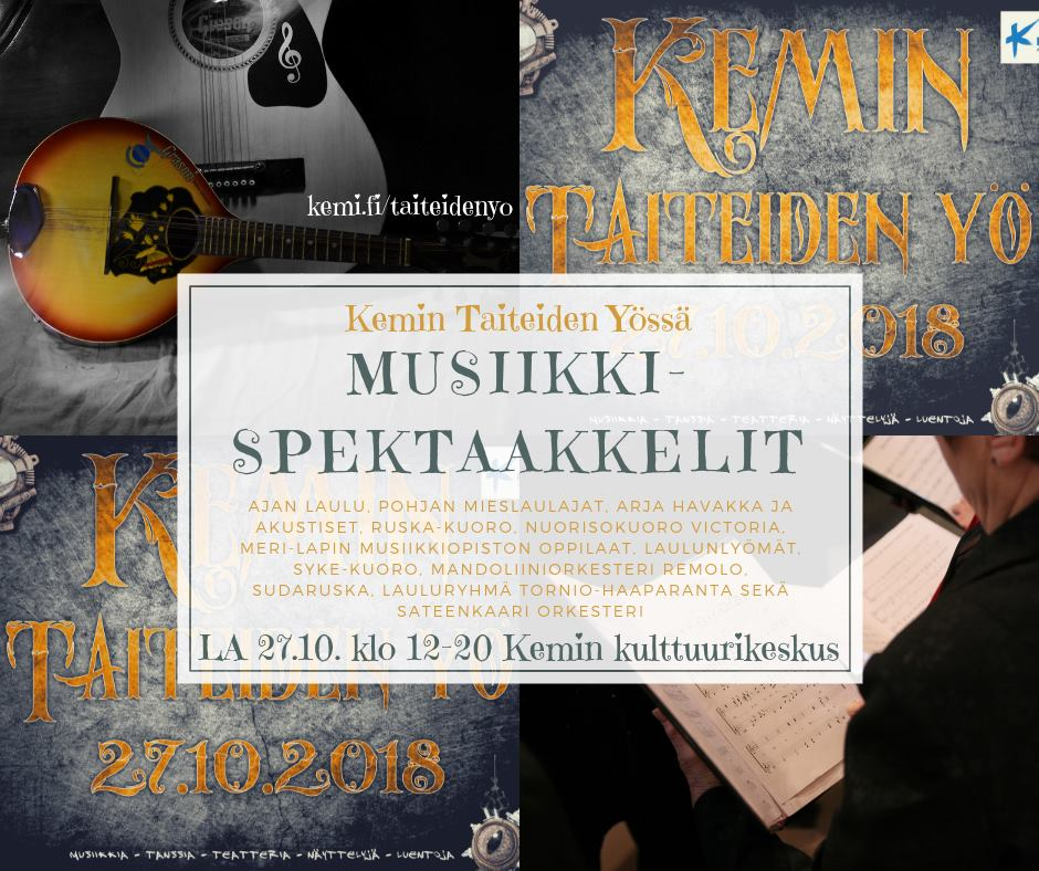 Kemissä vietetään Taiteiden Yötä lauantaina 27.10.2018.
