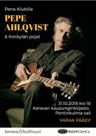 Pepe Ahlqvist esiintyy Keravan kirjastossa keskiviikkona 31. lokakuuta 2018. Pentinkulma-salin tilaisuuteen on vapaa pääsy.