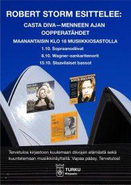 Robert Storm luennoi Turun musiikkikirjaston Stagella lokakuussa 2018. Stormin aiheena on mm. menneen ajan oopperadiivat.