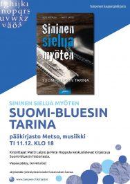Sininen sielua myöten – suomi-bluesin tarina! Kirjan tekijät kertovat Aviador Kustannuksen uutuusteoksesta Metson musiikkiosastolla tiistaina 11. joulukuuta 2018.