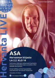 Asa esiintyy Hervannan kirjastossa la 2. helmikuuta 2019. Ennen keikkaa artistia haastattelee Arja Rantanen (Hervannan kirjasto).