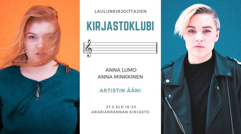 Laulunkirjoittajien kirjastoklubi Arabianrannan kirjastossa ke 27. helmikuuta 2019. Startissa mukana Anna Lumo ja Anna Minkkinen.