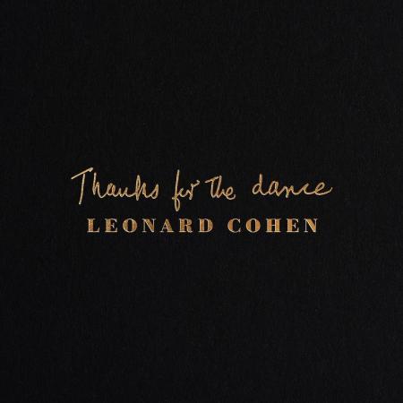 Levyhyllyt, Ari Väntänen: Leonard Cohenin postuumi albumi Thanks For The Dance.