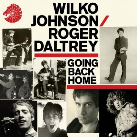 Ari Väntänen ja Levyhyllyt: Wilko Johnson & Roger Daltrey: Going Back Home.