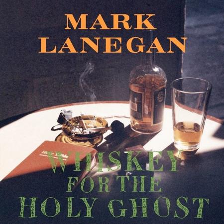 Ari Väntänen, Levyhyllyt: Mark Lanegan & Whiskey For The Holy Ghost.
