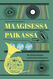 Kirja Maagisessa paikassa – musiikkikirjastojen tuntematon tulevaisuus julkaistaan vuonna 2021.