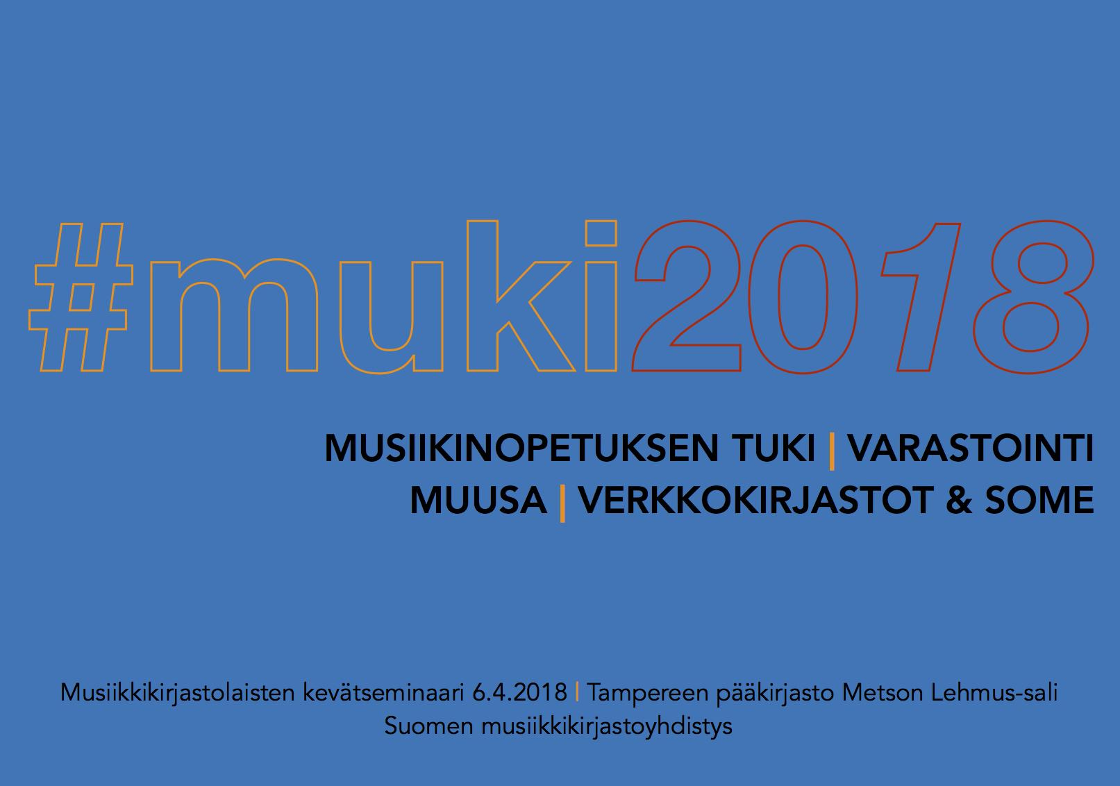 Musiikkikirjastoyhdistyksen perinteinen kevatseminaari pidettiin totutusti Tampereen Metsossa.