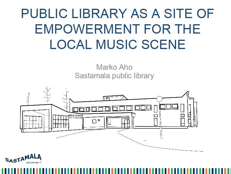 Marko Aho: Music library as a site for empowerment for the local music scene | IAML Leipzig 2018.