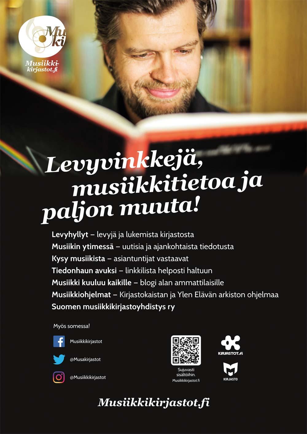 Musiikkikirjastot.fi:n uusi juliste julkaistiin lokakuussa 2018. Löydät printattavan ja infotelkkariin sopivan kuvan Materiaalipankista.