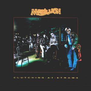 Marillion: Clutching At Straws (1987/2018).