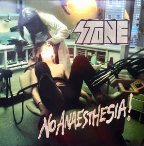 Stone: No Anaesthesia! (1989/2018).