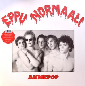 Eppu Normaali: Aknepop (1978/2018).