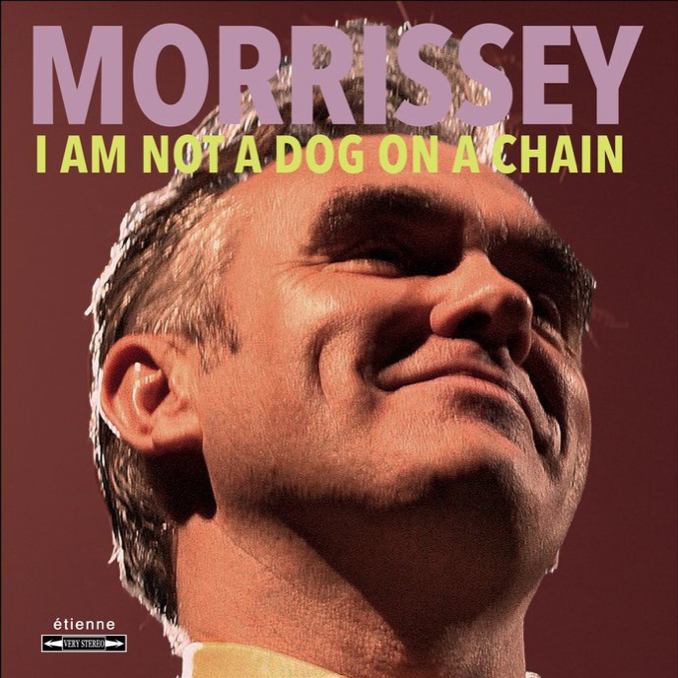 Morrissey: I Am Not A Dog On A Chain (2020).
