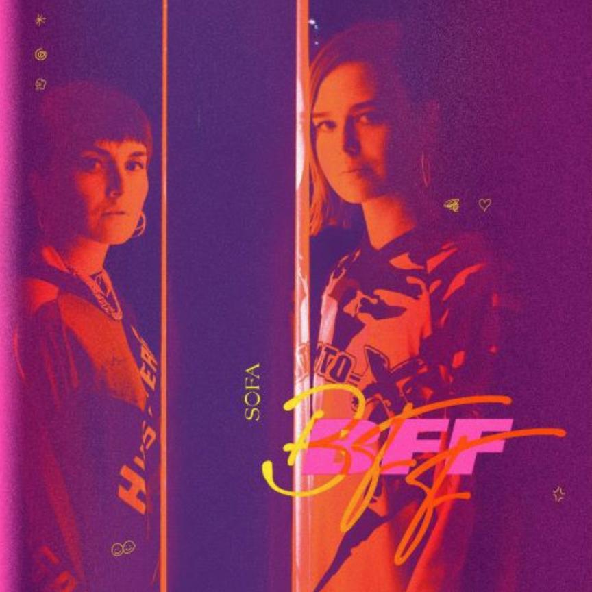 SOFA: BFF (2020).
