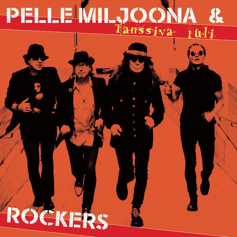 Pelle Miljoona & Rockers: Tanssiva tuli (2020).