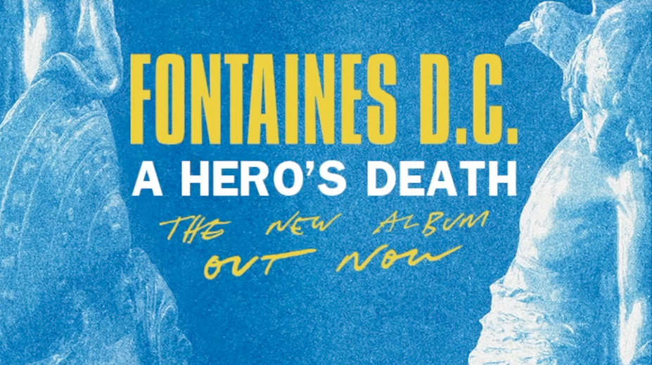 Fontaines D.C.: A Hero's Death (2020).