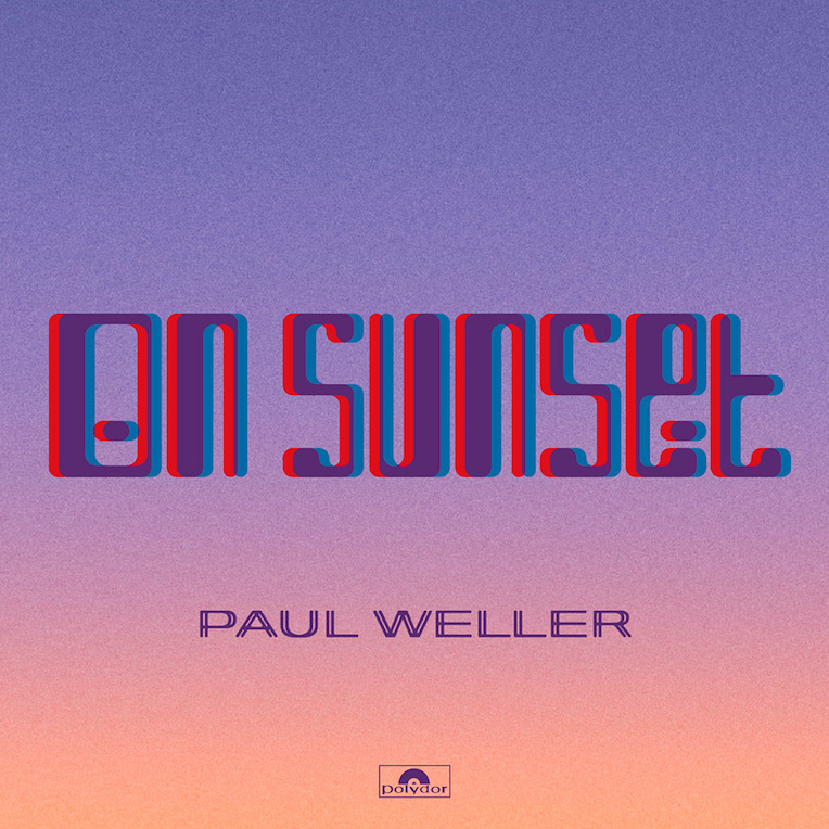 Paul Weller: On Sunset (2020).