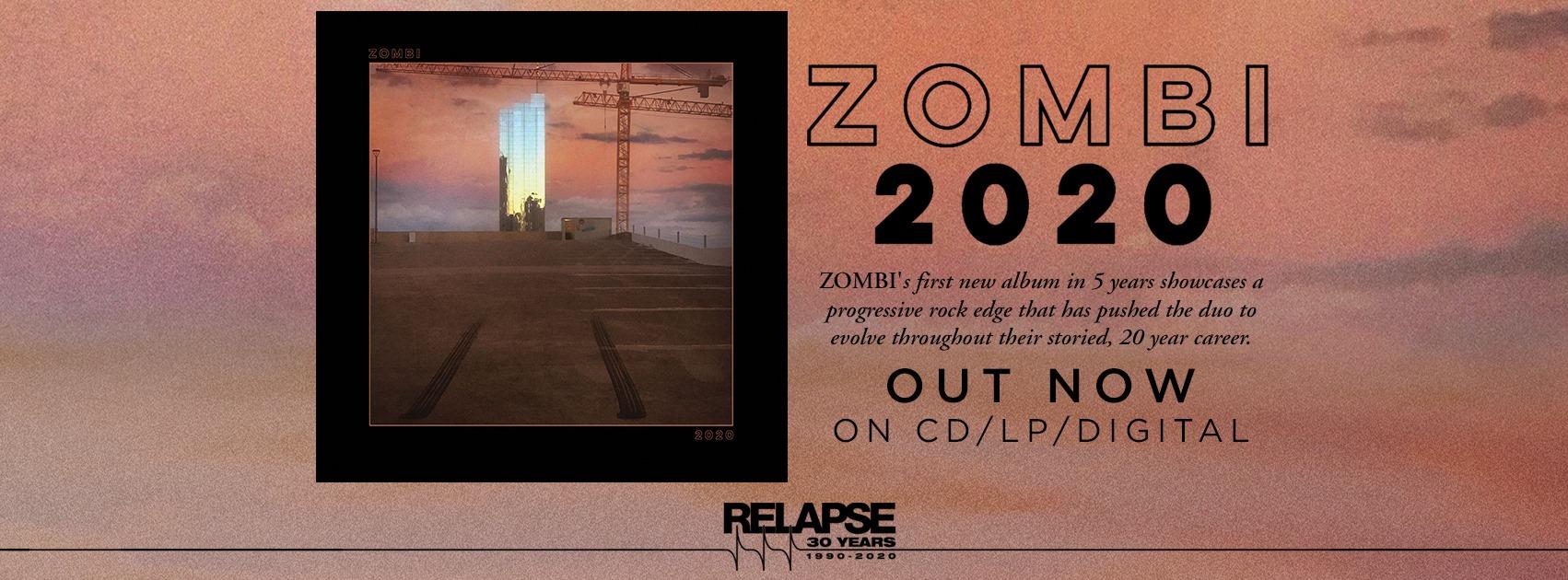 Zombi: 2020 (Relapse 2020).