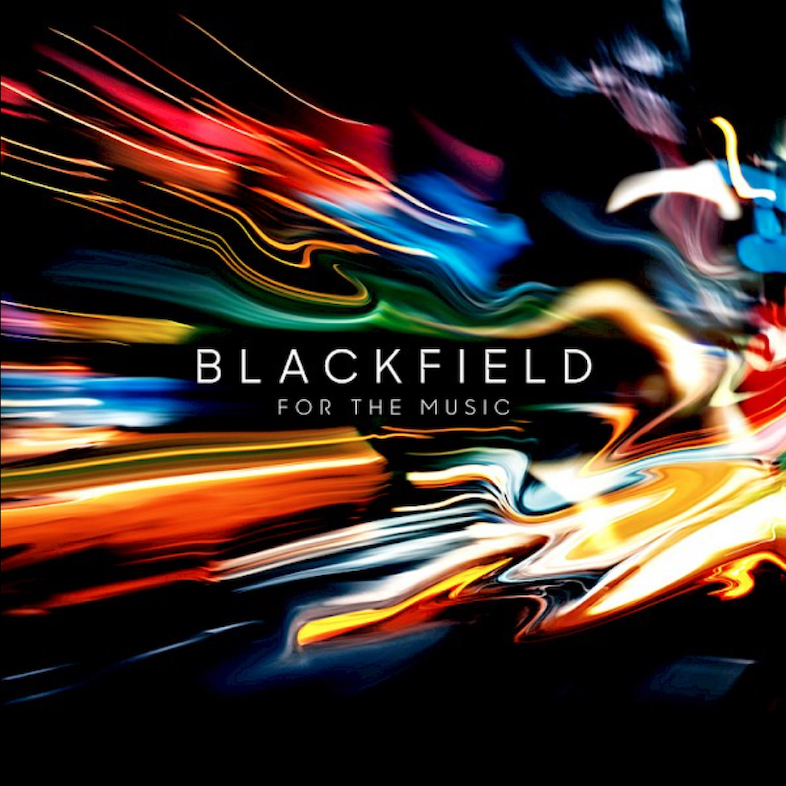Blackfield: For The Music (2020).