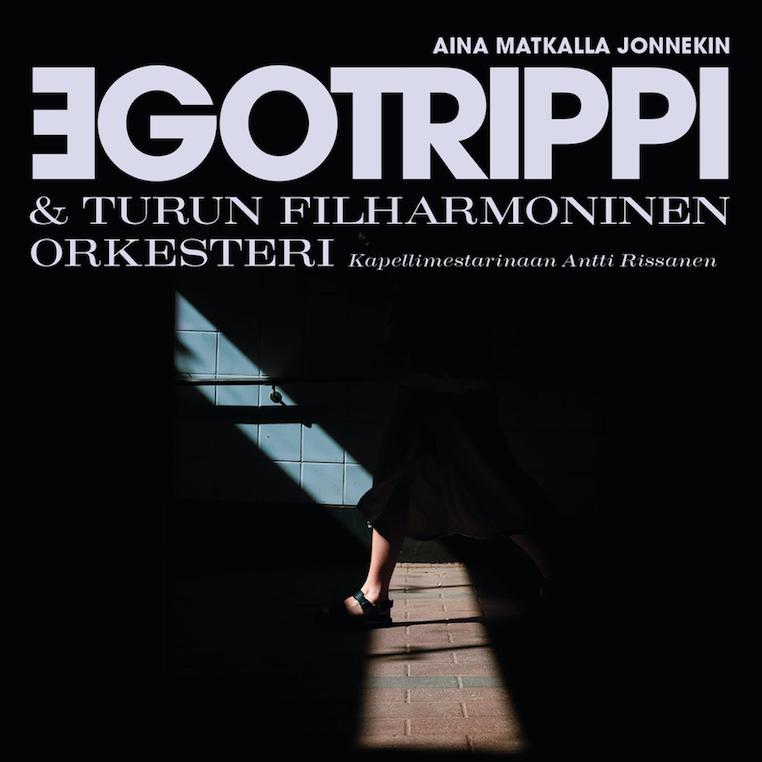 Egotrippi & Turun Filharmoninen Orkesteri: Aina matkalla jonnekin (2020).