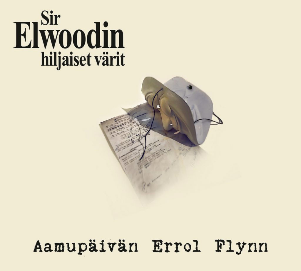 Sir Elwoodin Hiljaiset Värit: Aamupäivän Errol Flynn (2020).