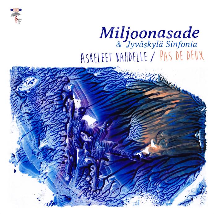 Miljoonasade & Jyvaskyla Sinfonia: Askeleet kahdelle / Pas de deux (2021).