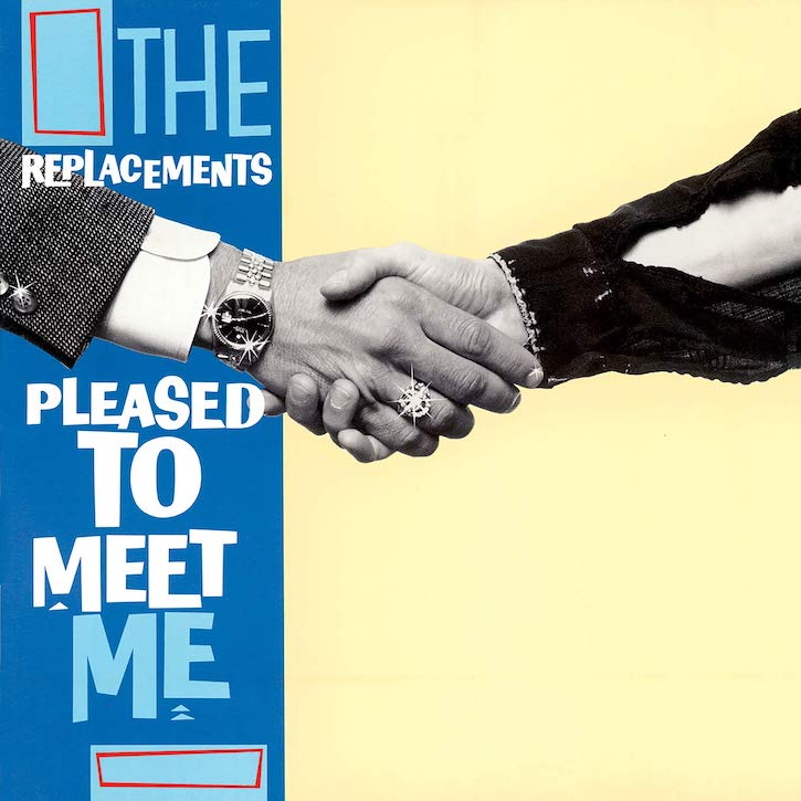 The Replacements: Pleased To Meet Me (1987/2020).