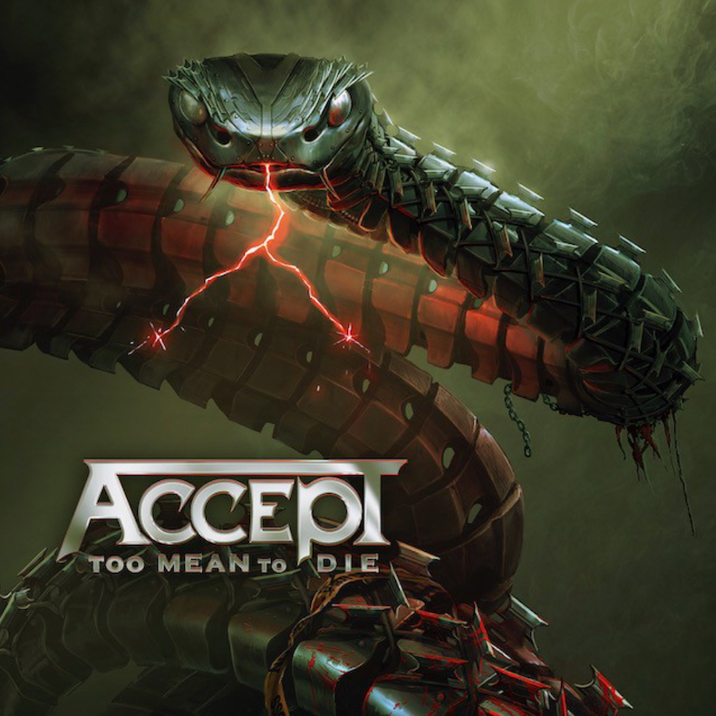 Accept: Too Mean To Die (2021).