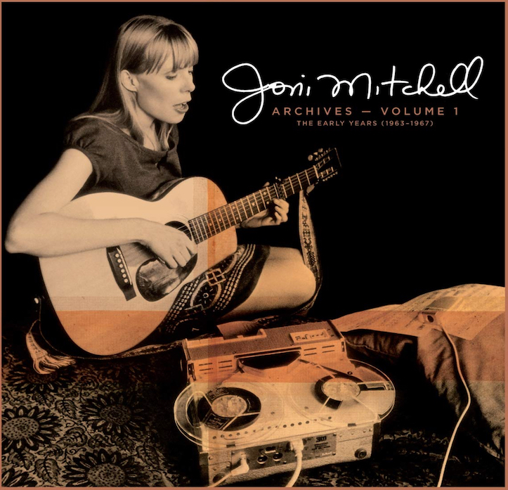 Joni Mitchell: Archives Vol. 1 – The Early Years 1963–1967 (2020).