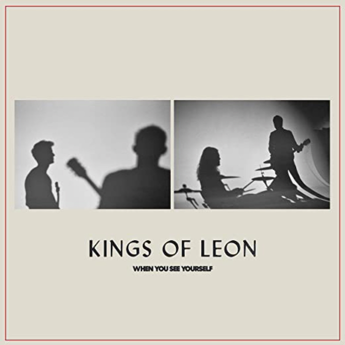 Kings Of Leon: When You See Yourself (2021).