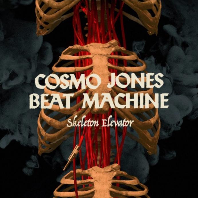 Cosmo Jones Beat Machine: Skeleton Elevator (2021).