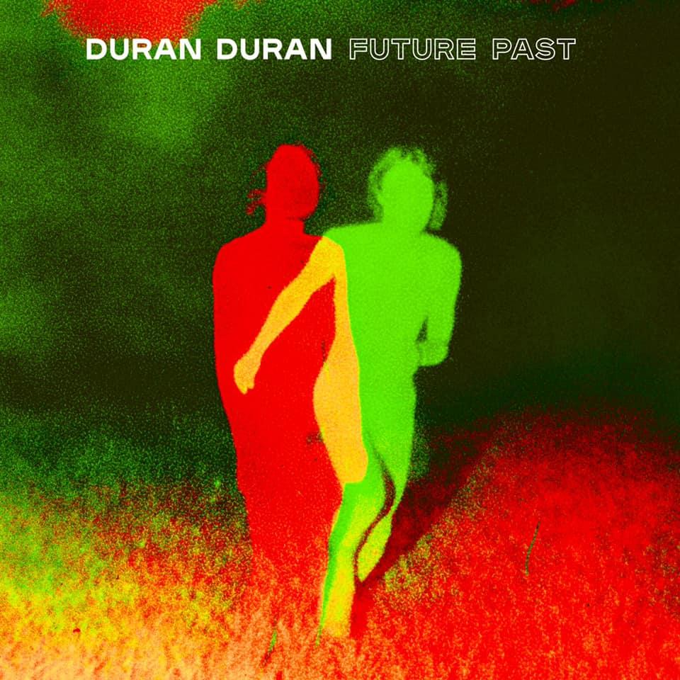 Duran Duran: Future Past (2021).
