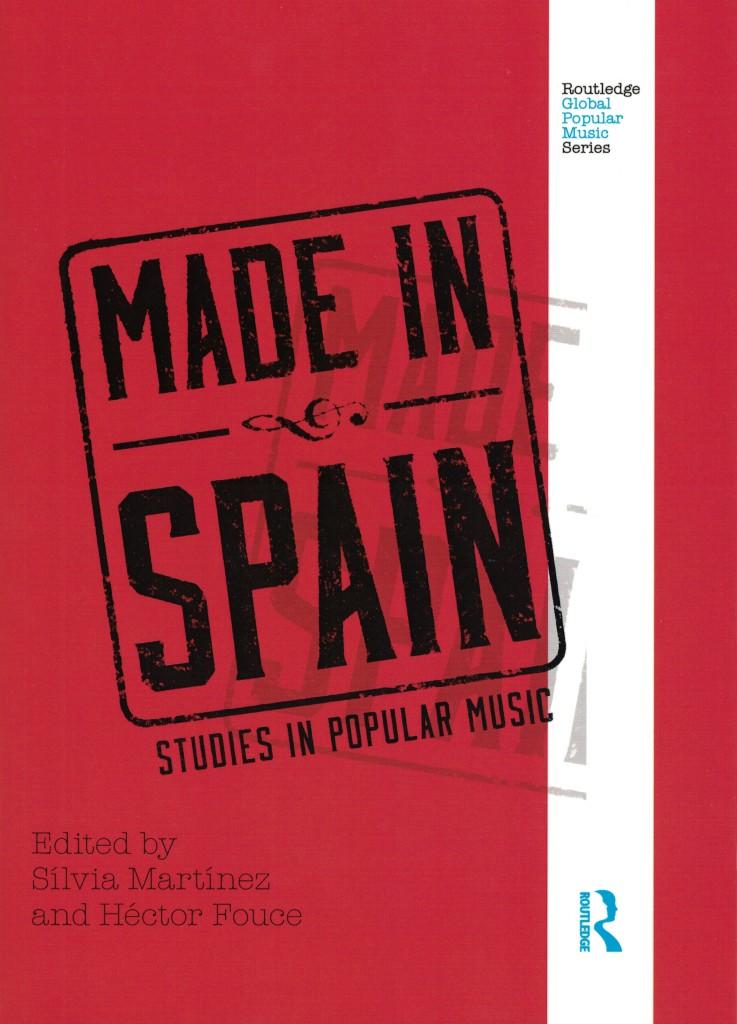 Made In Spain – Studies In Popular Music (2013).