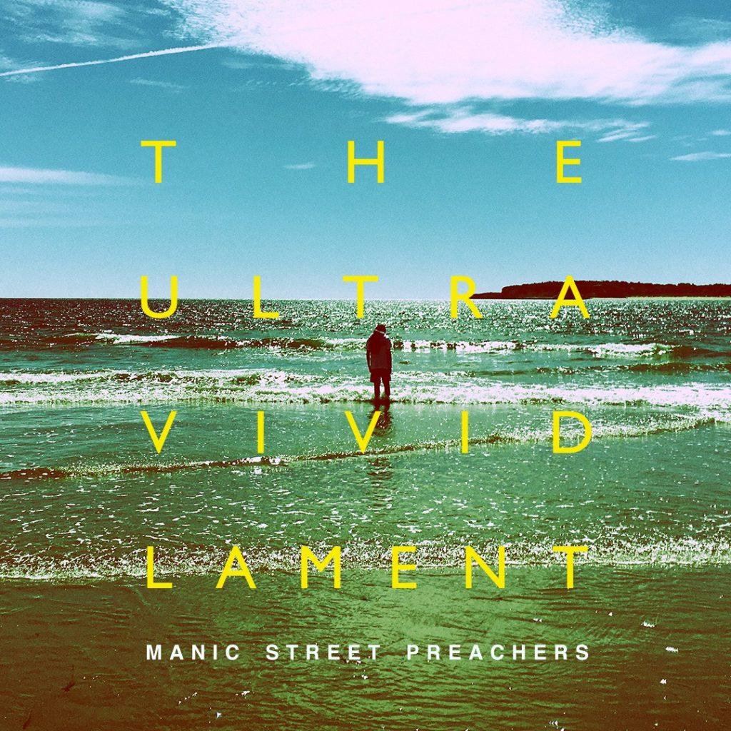 Manic Street Preachers: The Ultra Vivid Lament (2021).